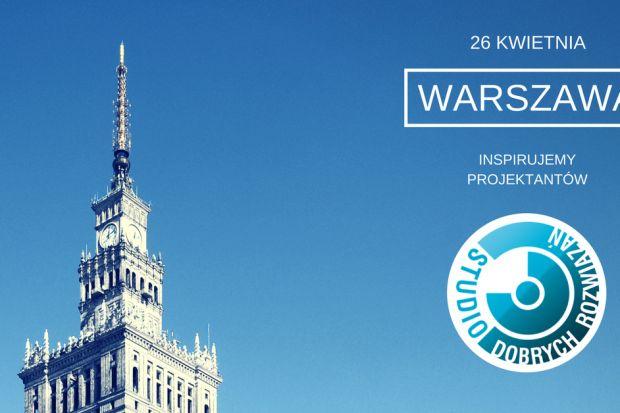 Studio Dobrych Rozwiązań zawita do Warszawy już po raz piąty. 26 kwietnia zapraszamy do stolicy na rozmowę o dobrym wzornictwie i trendach.