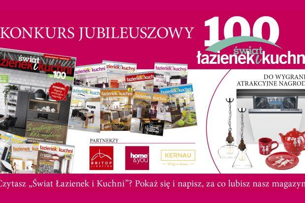Konkurs Jubileuszowy magazynu Świata Łazienek i Kuchni został rozstrzygnięty!