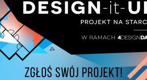 Trwa II edycja konkursu DESIGN-it-UP – PROJEKT NA STARCIE, skierowanego do twórców innowacyjnych rozwiązań i technologii, usprawniających pracę architektom, designerom, a także firmom działającym w branży wyposażenia wnętrz. Plebiscyt to wyd