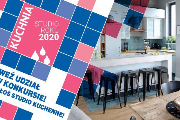 "Startuje konkurs! ""Kuchnia - Studio roku 2020"""