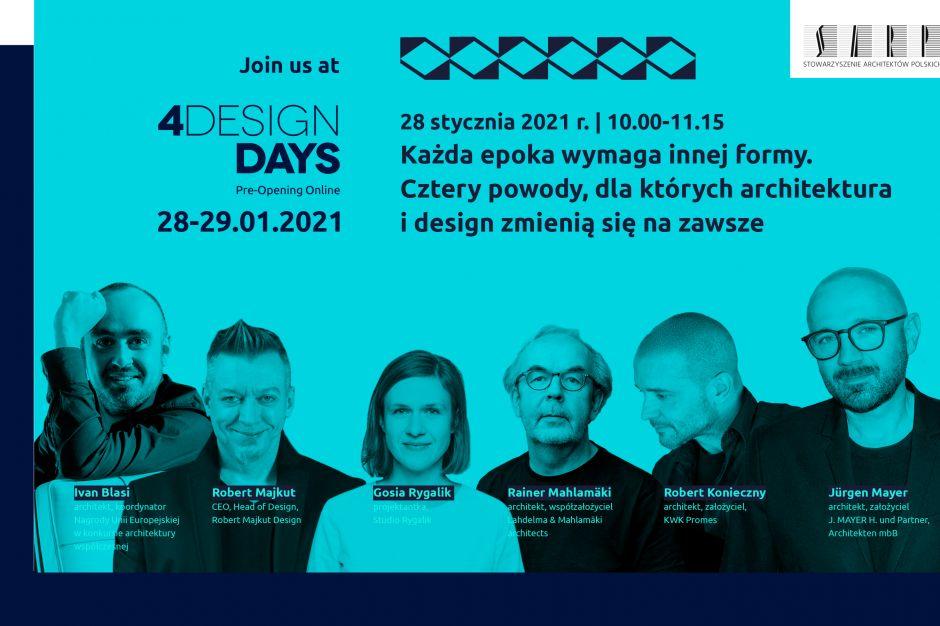4 Design Days: Architektura i design zmienią się na zawsze?